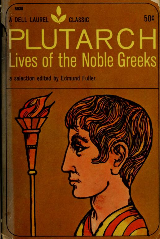 Lives of the noble Greeks by Plutarch